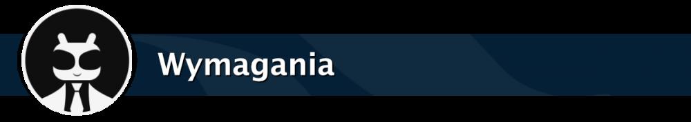 Wymagania.thumb.png.8c1641928b06100f9397ee4de2b80639.png.ec3748f4b8285ab3e19cbafb6223078b.png